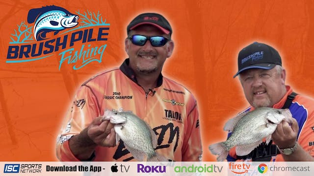 Brush Pile Fishing S6:E4