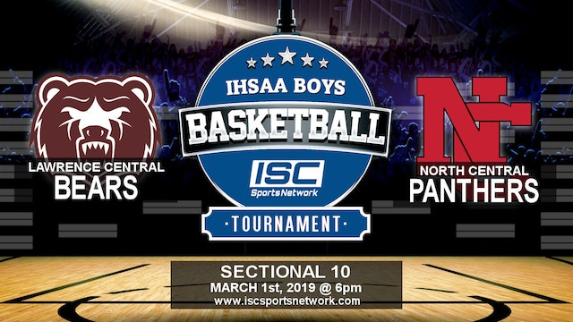 2019 IHSAA BBB Lawrence Central vs North Central