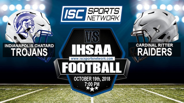2018 IHSAA FB Indianapolis Chatard vs Indianapolis Ritter
