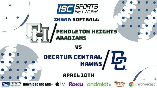 2021 SB Pendleton Heights vs. Decatur Central 4/10