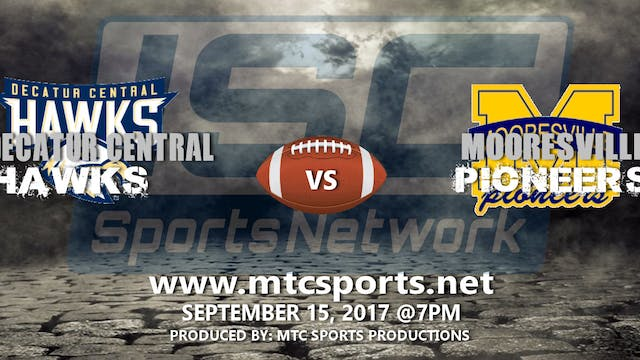 2017 FB Decatur Central vs Mooresville