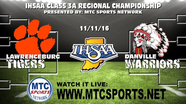2016 IHSAA FB Lawrenceburg at Danville
