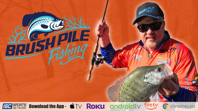 Brush Pile Fishing S6:E5