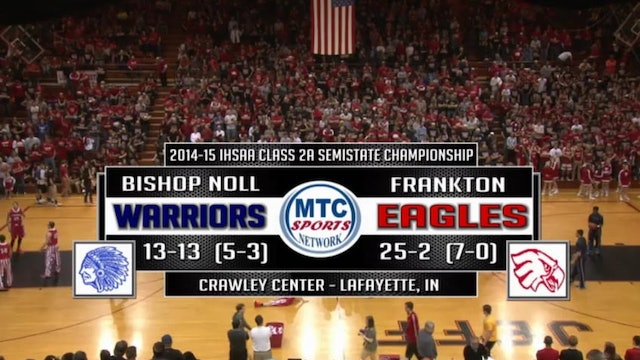 2015 IHSAA Bishop Noll vs Frankton