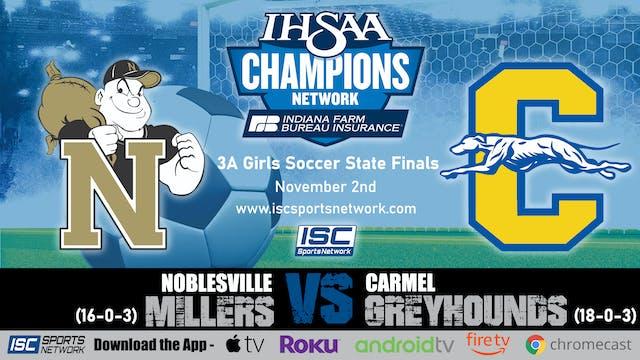 2019 IHSAA 3A GS Noblesville vs Carmel
