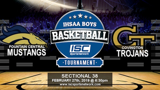 2019 IHSAA BBB Fountain Central vs Covington
