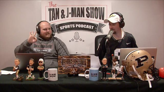 The Tan and JMan Show: Episode 205