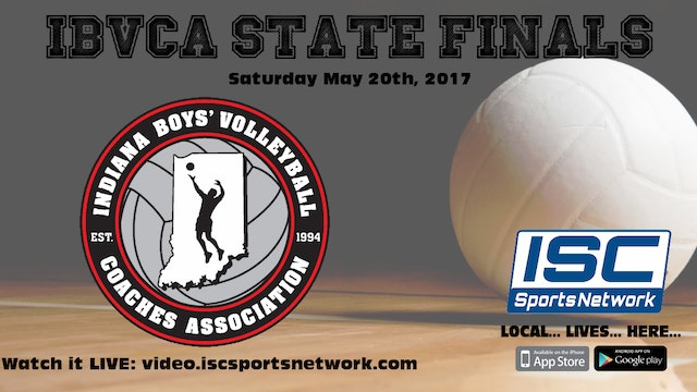 2017 IBVCA Boys Volleyball State Finals