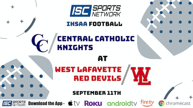 2020 FB Central Catholic at West Lafayette 9/11/20