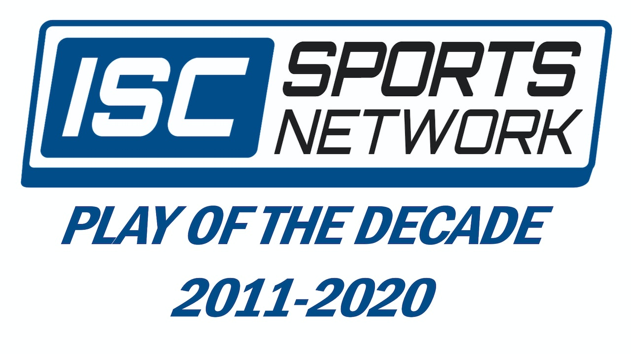 ISC Sports Play of the Decade