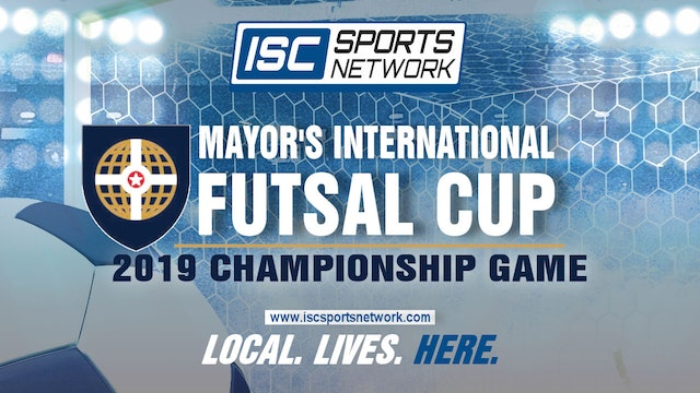 2019 Futsal Mayor's International Cup Final: Brazil vs Mexico