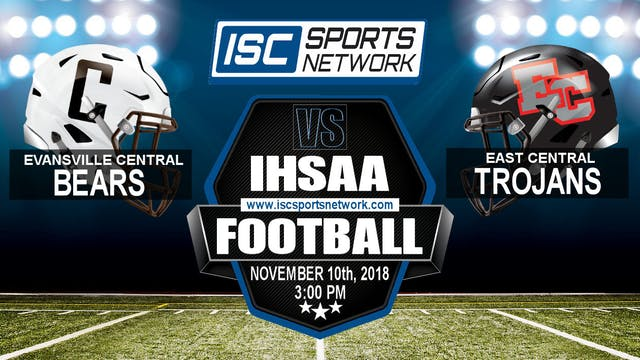 2018 FB IHSAA Evansville Central at E...