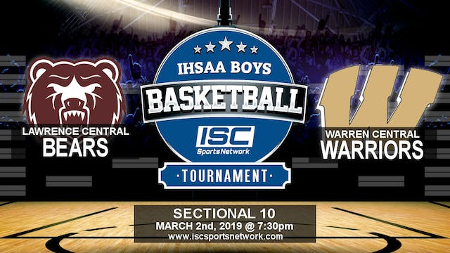 2019 IHSAA BBB Lawrence Central vs Wa...