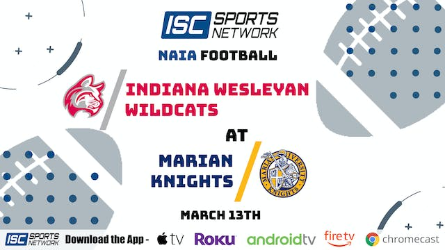 2021 CFB Indiana Wesleyan at Marian 3/13