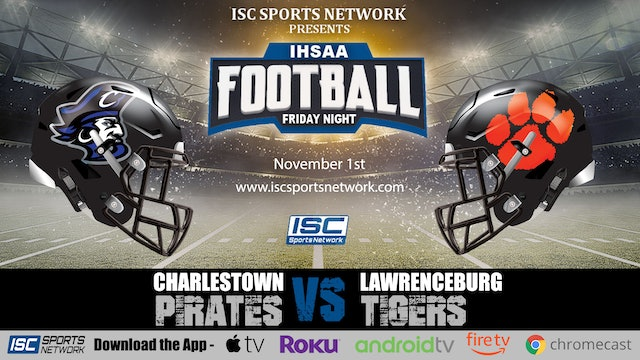 2019 IHSAA FB Charlestown vs Lawrenceburg