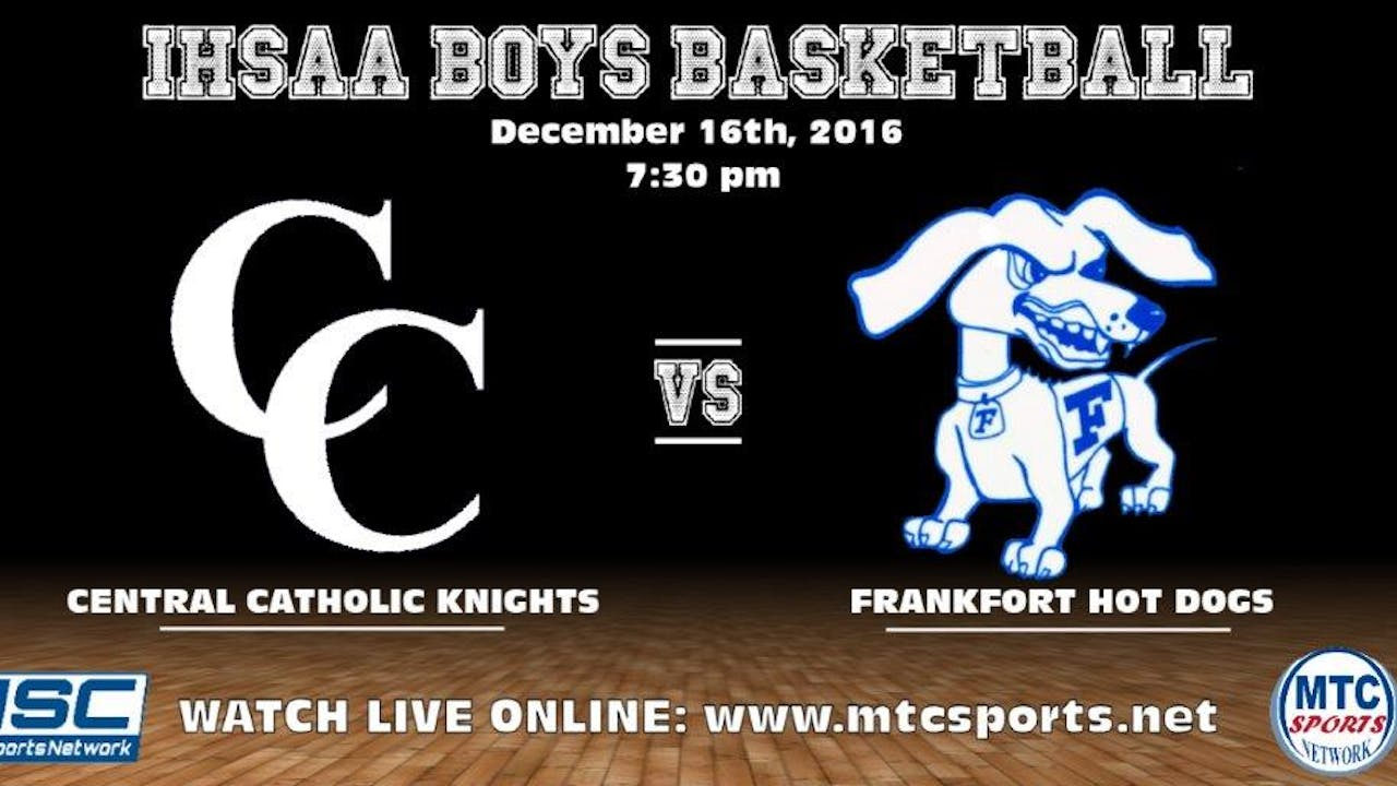 2016 BBB Central Catholic at Frankfort - Frankfort Hot Dogs