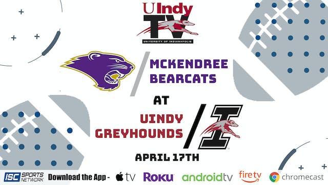 2021 CFB UIndy vs. McKendree 4/17 (UI...