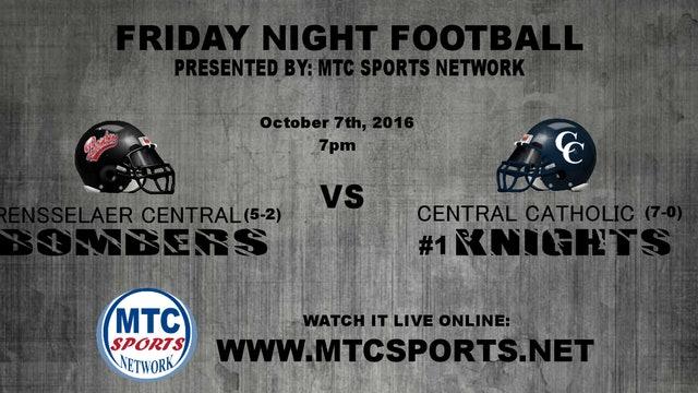 2016 FB Rensselaer Central at Central Catholic