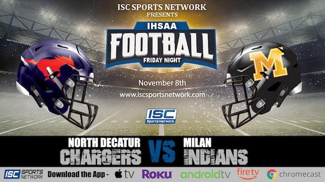2019 IHSAA FB North Decatur at Milan