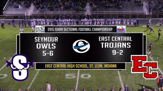 2015 IHSAA Seymour at East Central