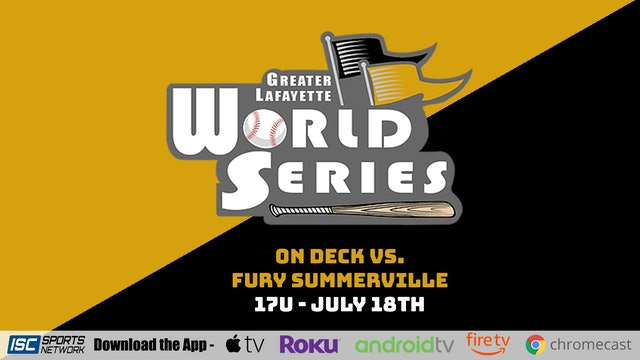 2021 GLWS BSB 17U On Deck vs Fury Summerville 7/18