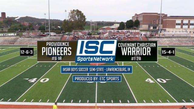 2017 IHSAA BS Providence vs Covenant ...