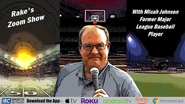 Rake's Zoom Show: Micah Johnson