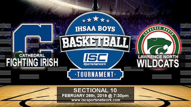 2019 IHSAA BBB Cathedral vs Lawrence North