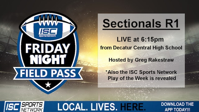 2019 Sectionals Week 1: Friday Night Field Pass Pregame at Decatur Central