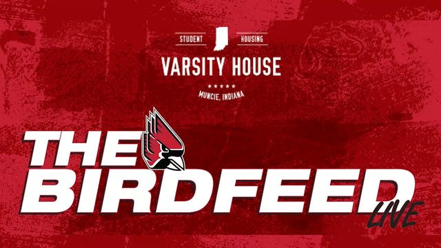 The Ball State BirdFeed 9/27