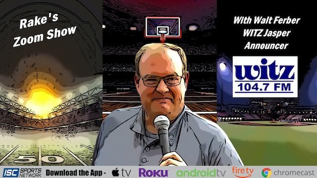 Rake's Zoom Show: Walt Ferber