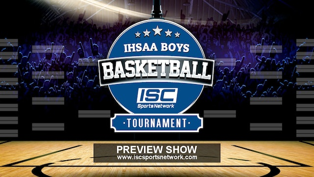 2019 IHSAA BBB Basketball Sectional Preview Show