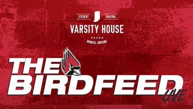 The Ball State BirdFeed 10/4