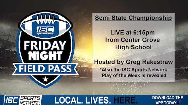 2019 Semi-State: Friday Night Field Pass Pregame at Center Grove
