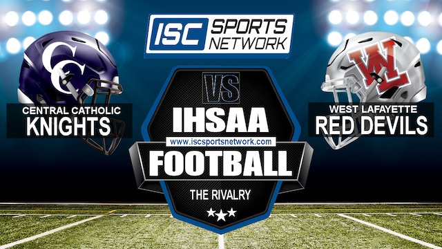Central Catholic vs West Lafayette Football