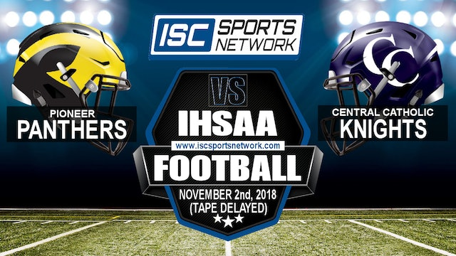2018 IHSAA FB Pioneer at Central Catholic