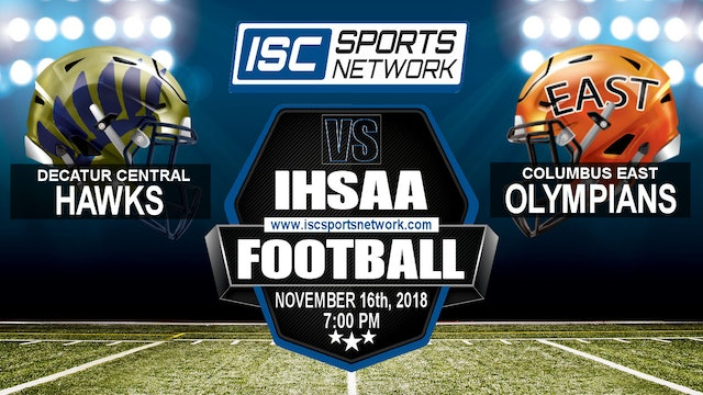 2018 IHSAA FB Decatur Central at Columbus East
