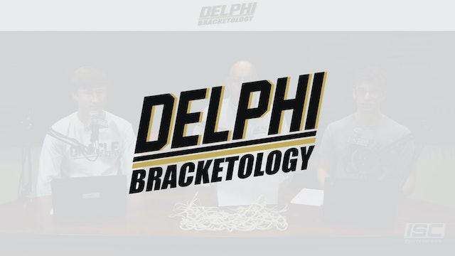 "Delphi Bracketology ""The Bracket Report"" S1:E6"
