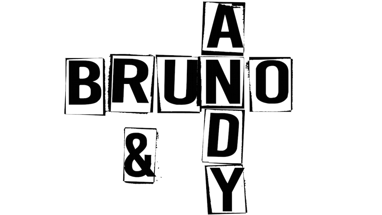 Andy & Bruno