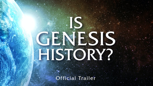 Is Genesis History? Official Trailer