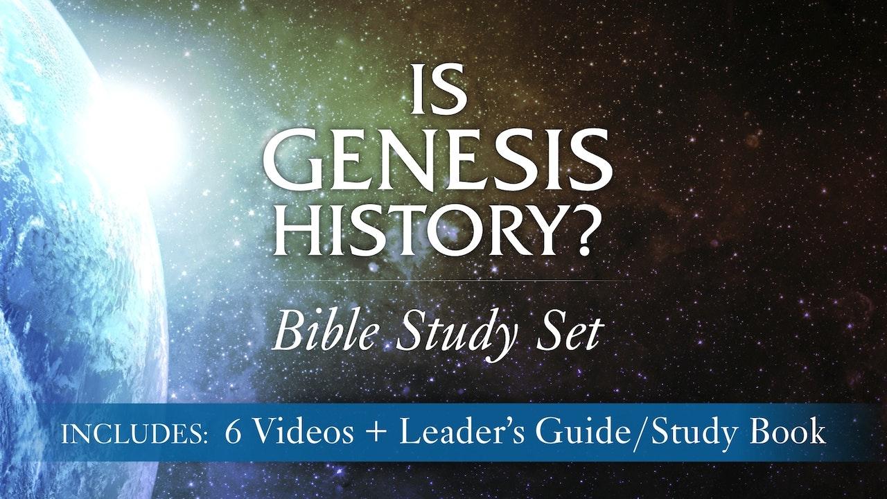 Is Genesis History? Bible Study Curriculum