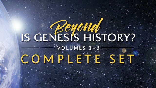 Beyond Is Genesis History? Complete Set