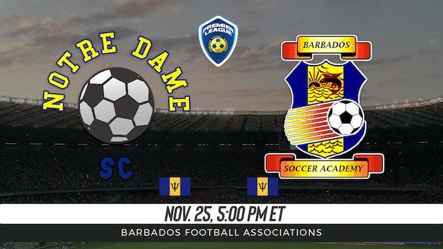 Notre Dame SC v Barbados Soccer Academy