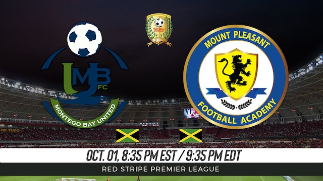 Montego Bay United FC v Mount Pleasant FA
