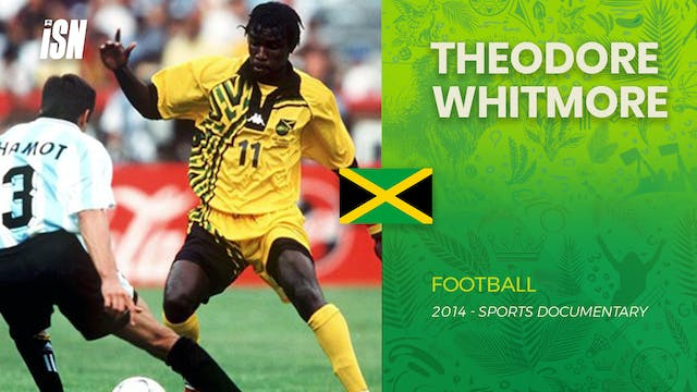 World Cup Moments - Theodore Whitmore
