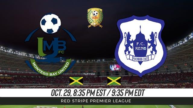 Montego Bay United FC v FC Reno