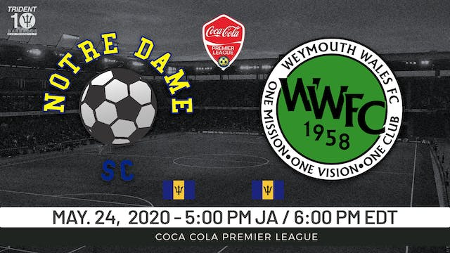 Notre Dame v. Weymouth Wales