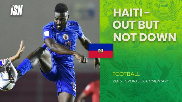 Haiti - Out But Not Down
