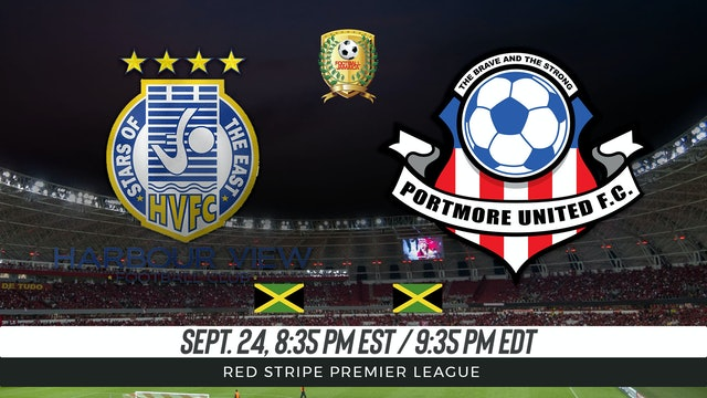 Harbour View FC v Portmore United FC