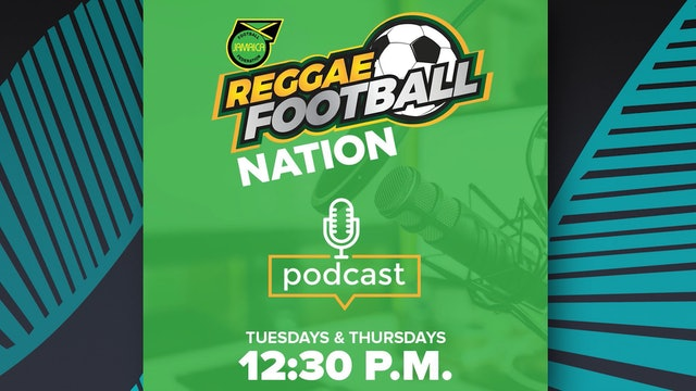 Reggae Football Nation Podcast - Episode 4: Will the RSPL Return? Part 2
